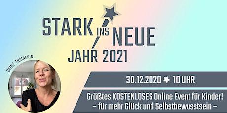 STARK INS NEUE 2021 - Online Event für Kinder und Eltern! Tickets