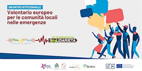 Volontario europeo per le comunità locali nelle emergenze biglietti