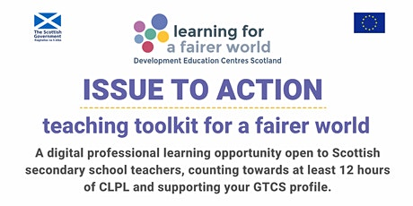 Issue to action: teaching toolkit for a fairer world tickets