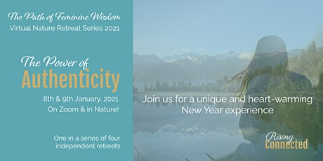 The Power of Authenticity - Virtual Nature Retreat tickets
