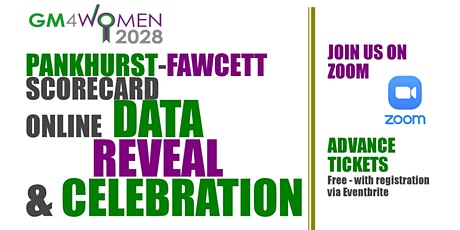 GM4Women2028 Pankhurst-Fawcett Scorecard: Annual Data Reveal & Celebration tickets