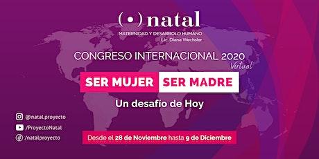 Congreso Ser Mujer - Ser Madre, Un desafío de hoy. entradas