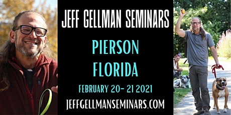 Dog Training Problem Solving Seminar Pierson, FL - Jeff Gellman's Dog Training Seminar tickets