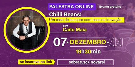 InovaRSL Summit de 2020 traz a palestra do fundador da Chilli Beans ingressos
