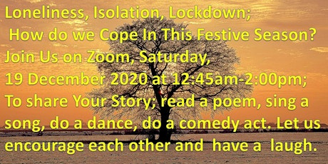 Loneliness, Isolation, Lockdown;  How do we Cope In This Festive Season? tickets