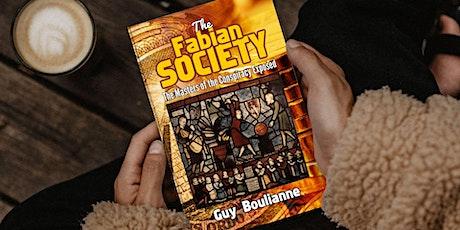 — « La Société fabienne: les maîtres de la subversion démasqués », par Guy Boulianne (traduction du livre en anglais) billets
