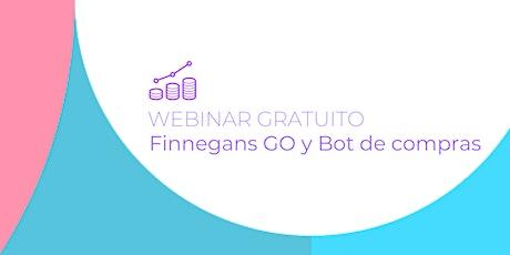 Webinar Gratuito - Finnegans GO y Bot de compras entradas