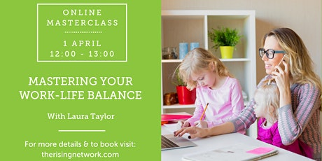Mastering your Work-Life Balance tickets