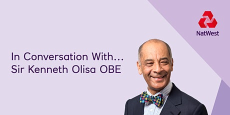 In Conversation With... Sir Kenneth Olisa OBE tickets