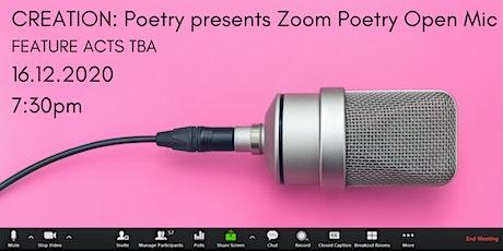CREATION:Poetry Online Poetry Open Mic - December tickets