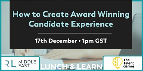 How to Create Award Winning Candidate Experience tickets