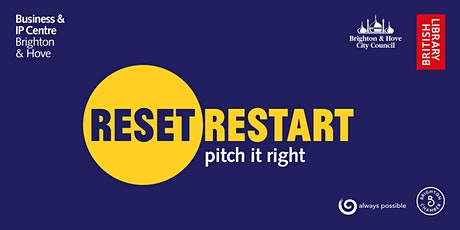 Reset. Restart: Pitch it right (workshop) tickets