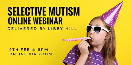 Understanding and Supporting Selective Mutism tickets