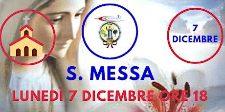 S. Messa LUNEDÌ 7 Dicembre ore 18.00 biglietti