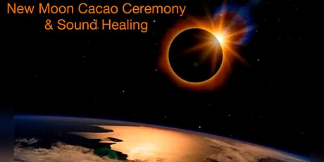 NEW MOON CACAO CEREMONY AND SOUND HEALING ✨ tickets