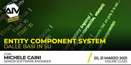ONLINE WORKSHOP - Entity Component System: dalle basi in su tickets