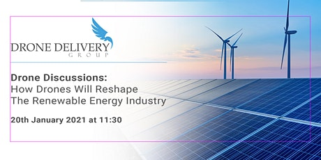 Drone Discussions: how drones will reshape the renewable energy industry tickets