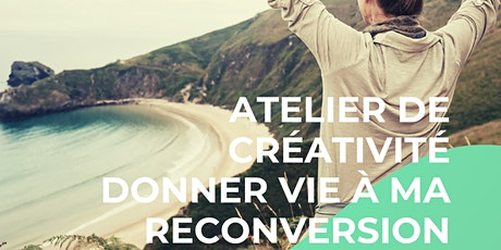 Atelier DONNER VIE A MA RECONVERSION trouver l'option gagnante à Annecy 2J tickets