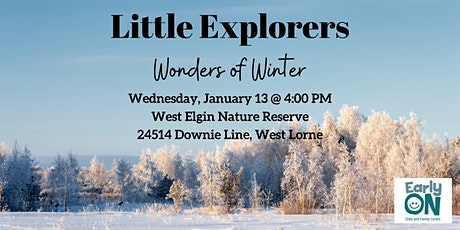 EarlyON Little Explorers - Wonders of Winter (Jan 13 - WE Nature Reserve) tickets