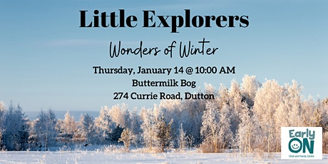 EarlyON Little Explorers - Wonders of Winter (Jan 14 - Buttermilk Bog) tickets