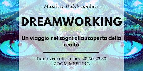 DREAMWORKING con Massimo Habib biglietti