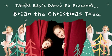 "Dance FX Presents ""Brian the Christmas Tree"" Christmas Spectacular - 4PM tickets"