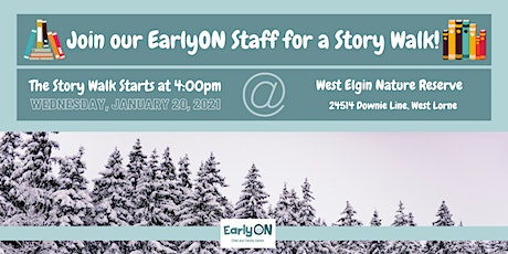 EarlyON Story Walk (January 20 - West Elgin Nature Reserve, West Lorne) tickets