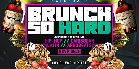 BRUNCH SO HARD, 3hr  Rooftop Open Bar Brunch and Dinner Party tickets