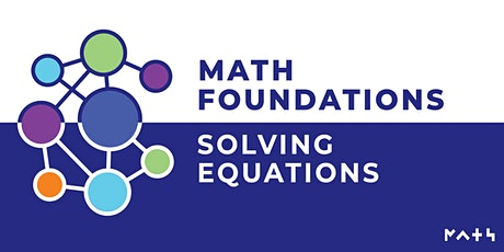 Math Foundations: Solving Equations tickets