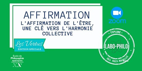 Labo-Philo: Affirmation et convictions tickets