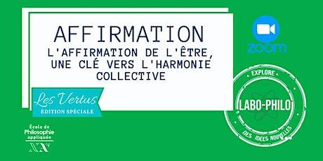 Labo-Philo: Affirmation et convictions tickets