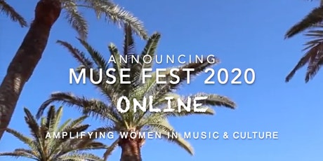 MUSEfest Online - Amplify inspiring women in music + art tickets