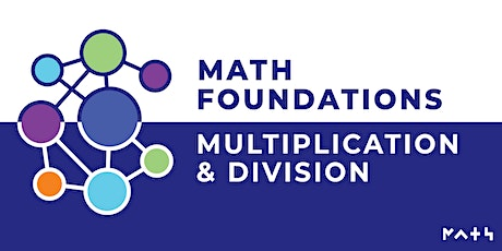 Math Foundations: Multiplication & Division tickets