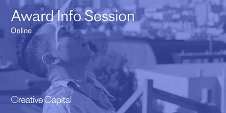 Creative Capital Award Application Online Info Session tickets