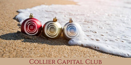 Collier Capital Club Holiday Party Networking Event tickets