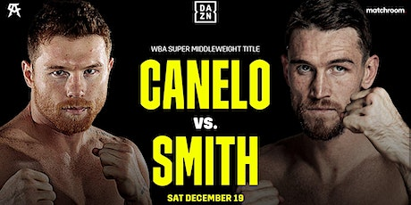 Canelo vs Smith tickets