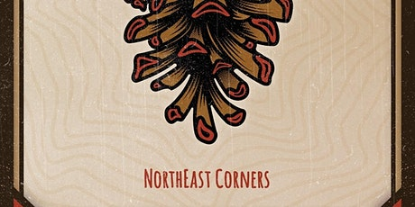 NorthEast Corners  - Tailgate Under The Tent Series tickets