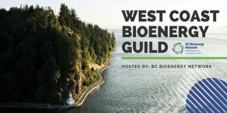 West Coast Bioenergy Guild  Webinar with Special Guest: Michael Wolinetz tickets