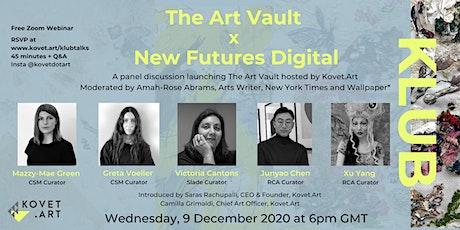 The Art Vault x New Futures Digital tickets