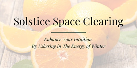 Winter 2020 Solstice Space Clearing tickets