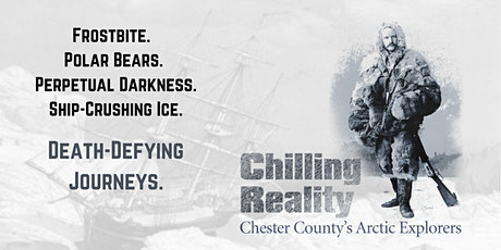 Chilling Reality: Chester County's Arctic Explorers tickets
