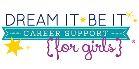 Dream It, Be It; Career Support For Girls - A Virtual Event tickets