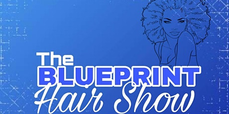 The Blueprint Hairshow 2021 tickets