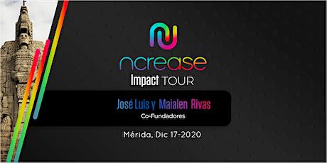 Ncrease Impact Tour Mérida entradas