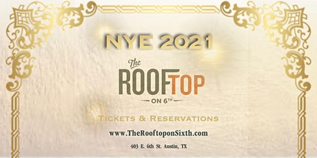 New Years Eve 2021 Celebration at The Rooftop on 6th tickets