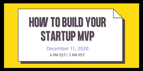 How to Build Your Startup MVP tickets
