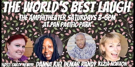 THE WORLD'S BEST LAUGH @ PAN PACIFIC PARK, LOS ANGELES tickets