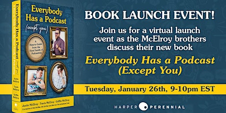 Everybody Has a Podcast (Except You) by The McElroy Brothers tickets