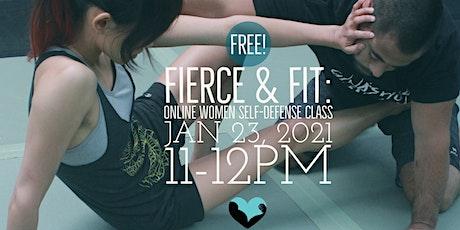 FIERCE & FIT: Free Online Girls and Women's Self-defense Class - JAN tickets