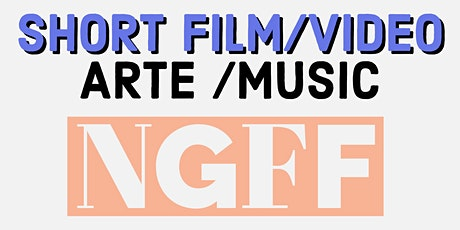 NEW GENERATION FILM FESTIVAL online premiere-awards short films & music tickets